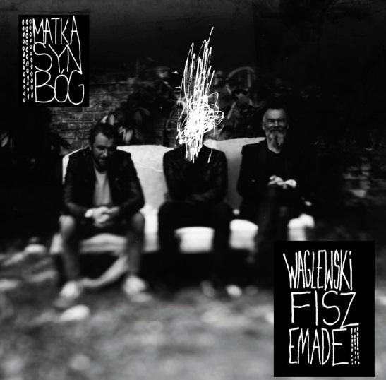Wygraj najnowszy album Waglewski Fisz Emade