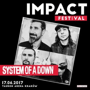 System Of A Down na Impact Festival 2017