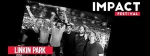 Linkin Park na Impact Festival 2017!